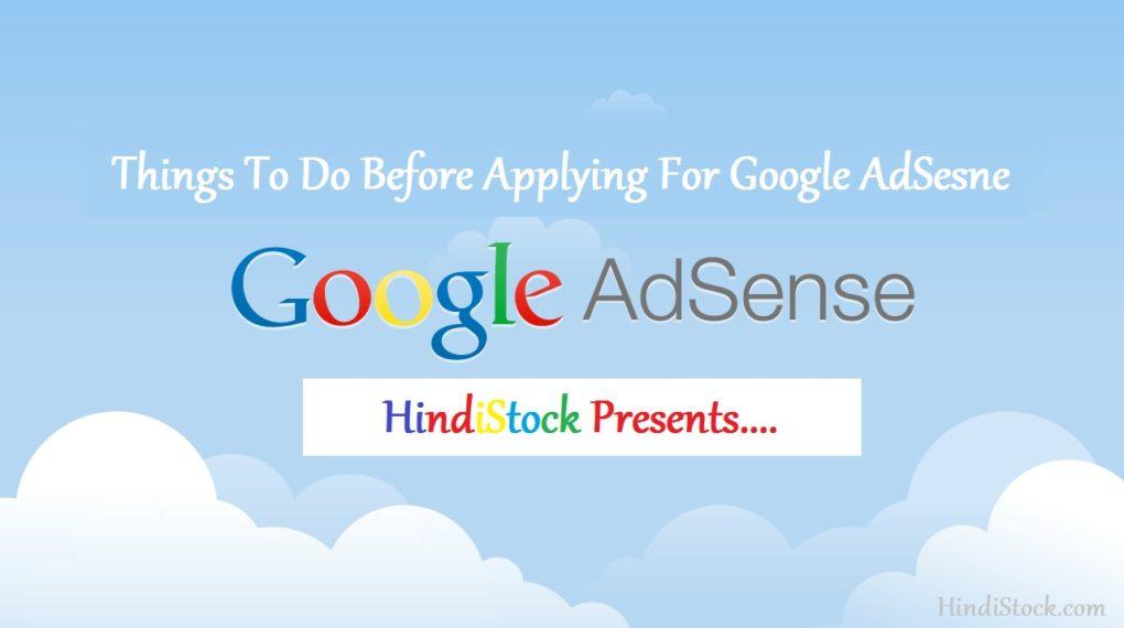 Google AdSense Apply Karne Se Pehle Kya Kare | AdSense Approval Tips